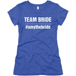 Team Bride Hash Tag