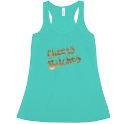 Cheers Bitches Tank Top