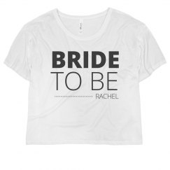 Bold Text Bride To Be