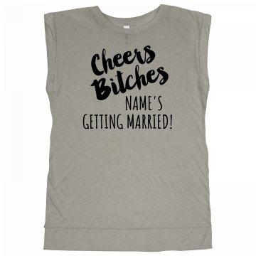 Cheers Bitches Bachelorette