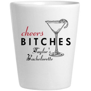 Cheers Bitches