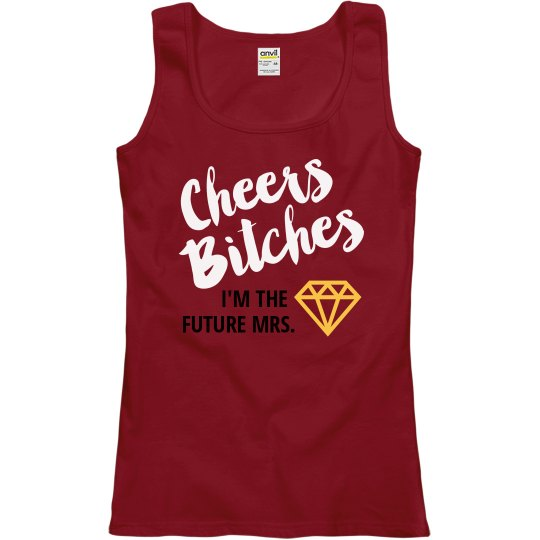 Cheers Bitches! Diamond
