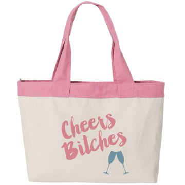 Cheers Bitches Tote Bag