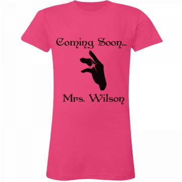 Coming Soon Mrs. Wilson