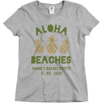 Custom Aloha Beaches Bachelorette