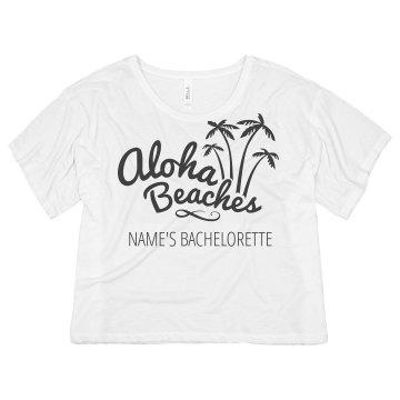 Custom Bachelorette Aloha Beaches