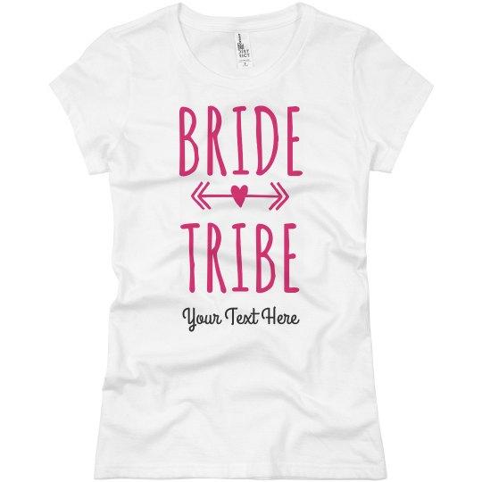 Custom Bachelorette Bride Tribe Tee