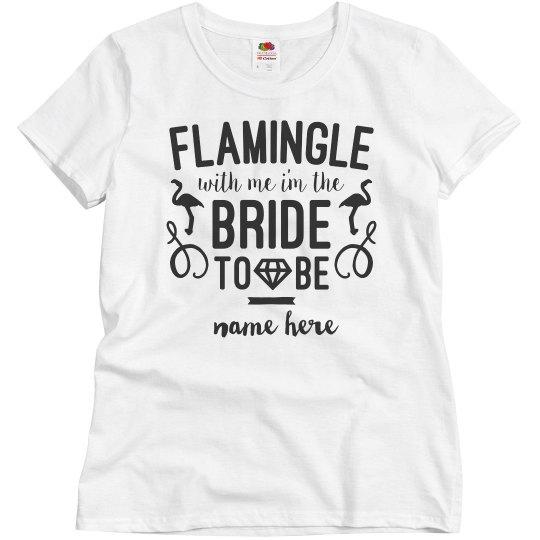 Custom Flamingle With Me Bride