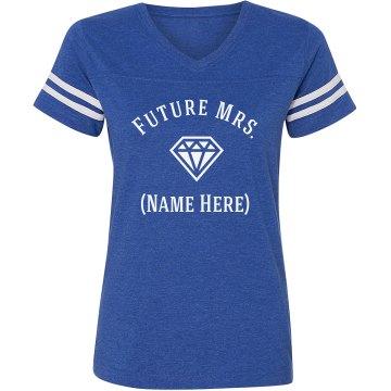Custom Future Mrs. Diamond