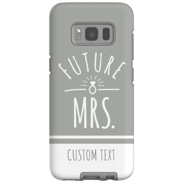 Custom Future Mrs. Galaxy Phone Case