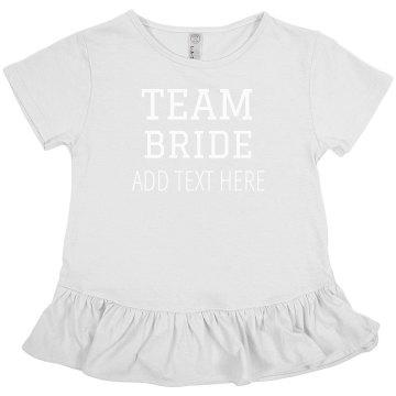 Custom Girls Team Bride