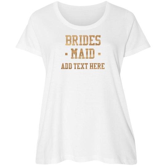 Custom Gold Bridesmaid Text
