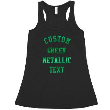 Custom Green Metallic Text