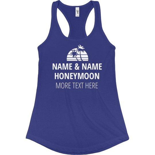 Custom Honeymoon Tank Top