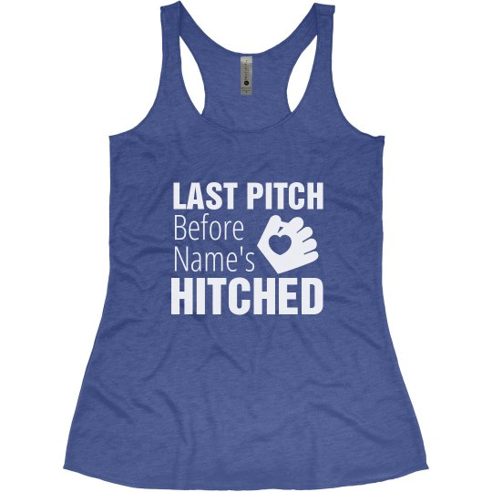 Custom Last Pitch Bride