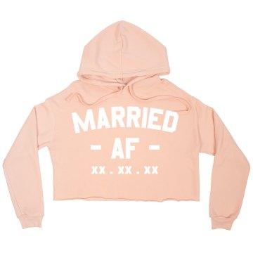 Custom Married AF Sweatshirt Crop