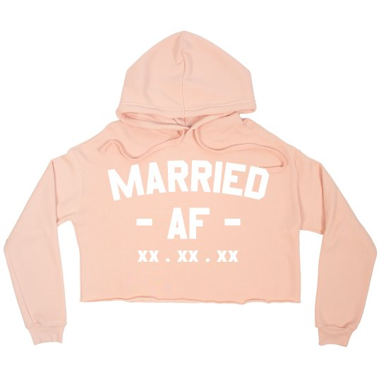 Custom Married AF Sweatshirt Crop