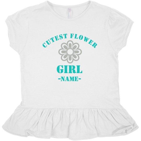 Custom Name Cutest Flower Girl