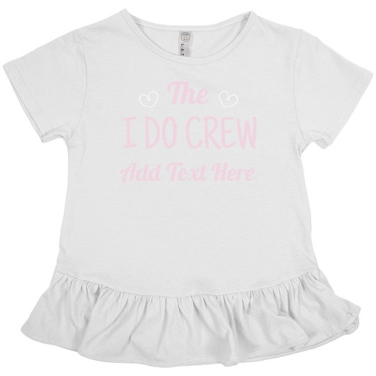 Custom Name I Do Crew