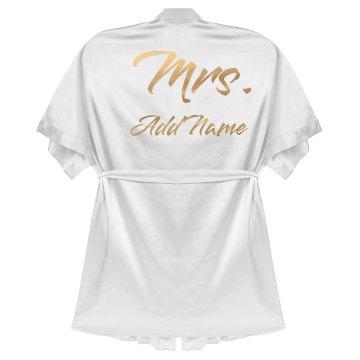 Custom Name Mrs. Bride Robe