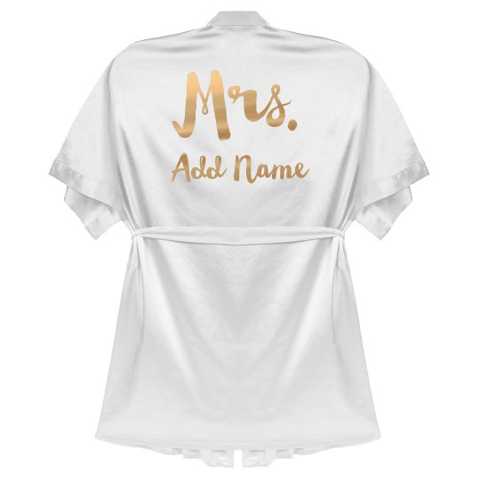 Custom Name Mrs. Bride Robe