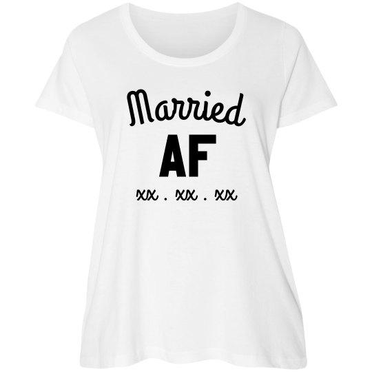 Custom Plus Tee Married AF