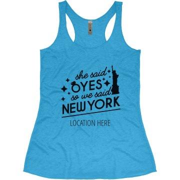 Custom She Said Yes New York