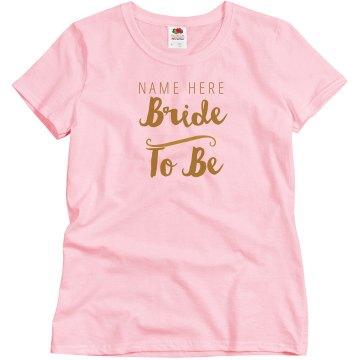 Custom Simple Bride To Be