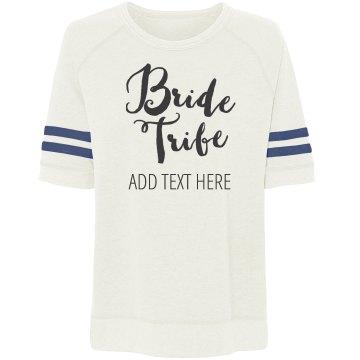 Custom Slouchy Bride Tribe