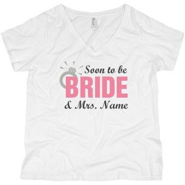 Custom Soon To Be Bride