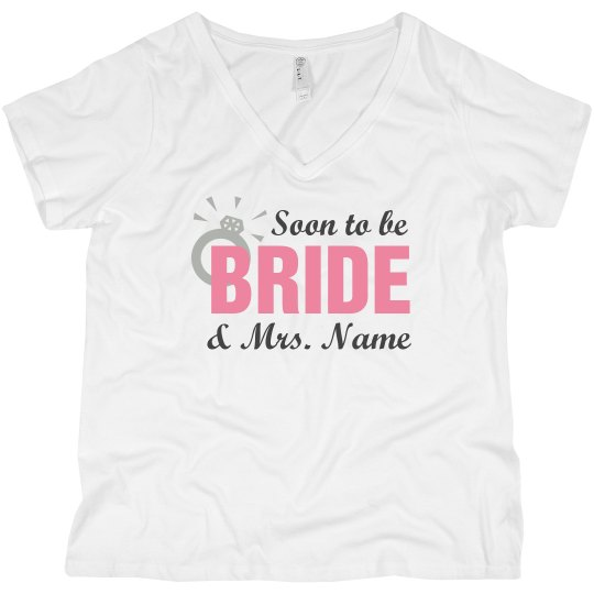 Custom Soon To Be Bride
