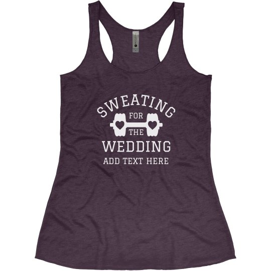 Custom Sweating For The Wedding