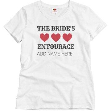 Custom The Bride's Entourage