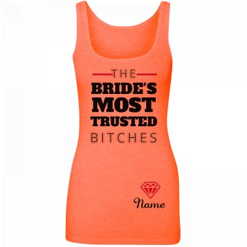 Custom The Bride's Most Trusted