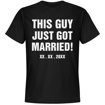 Custom This Guy Just Got Married