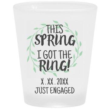 Custom This Spring I Got The Ring