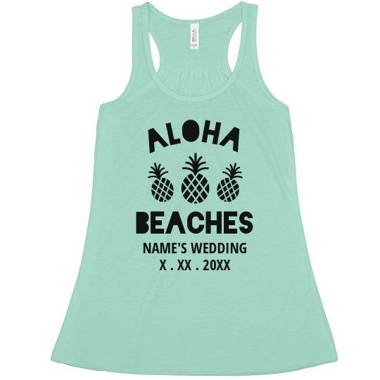 Custom Trendy Aloha Beaches