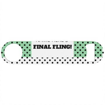 Custom Trendy Polka Dot Final Fling