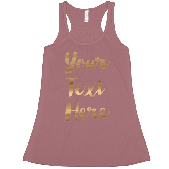 Customize Your Own Metallic Tank