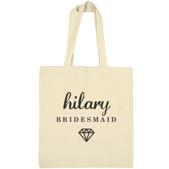 Cute Bridesmaid Hilary Gift
