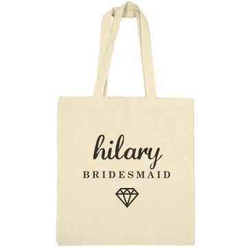 Cute Bridesmaid Hilary Gift