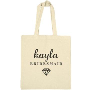 Cute Bridesmaid Kayla Gift