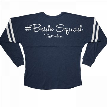 Cute Custom Hashtag Bride Squad Long Sleeve Jersey