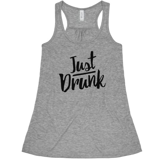 Cute Just Drunk Bachelorette Party Bridesmaid Tank