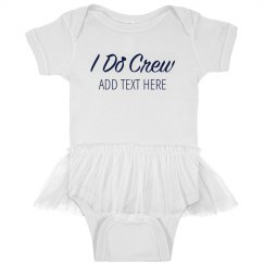 Custom Baby I Do Crew