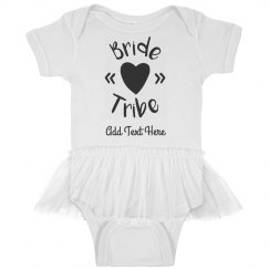 Custom Bride Tribe Baby
