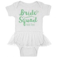 Custom Bride Squad Baby Design