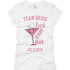 Team Last Night Out Tee