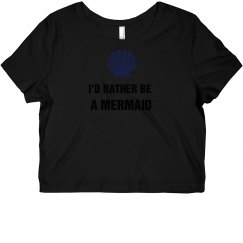 I'd Rather Be a Mermaid