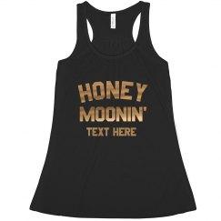 We're Honey Moonin'